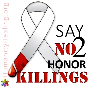 Humanity Healing Say NO to Honor Killing badge